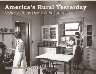 America's Rural Yesterday Volume III