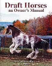 Draft Horses, an Owner's Manual